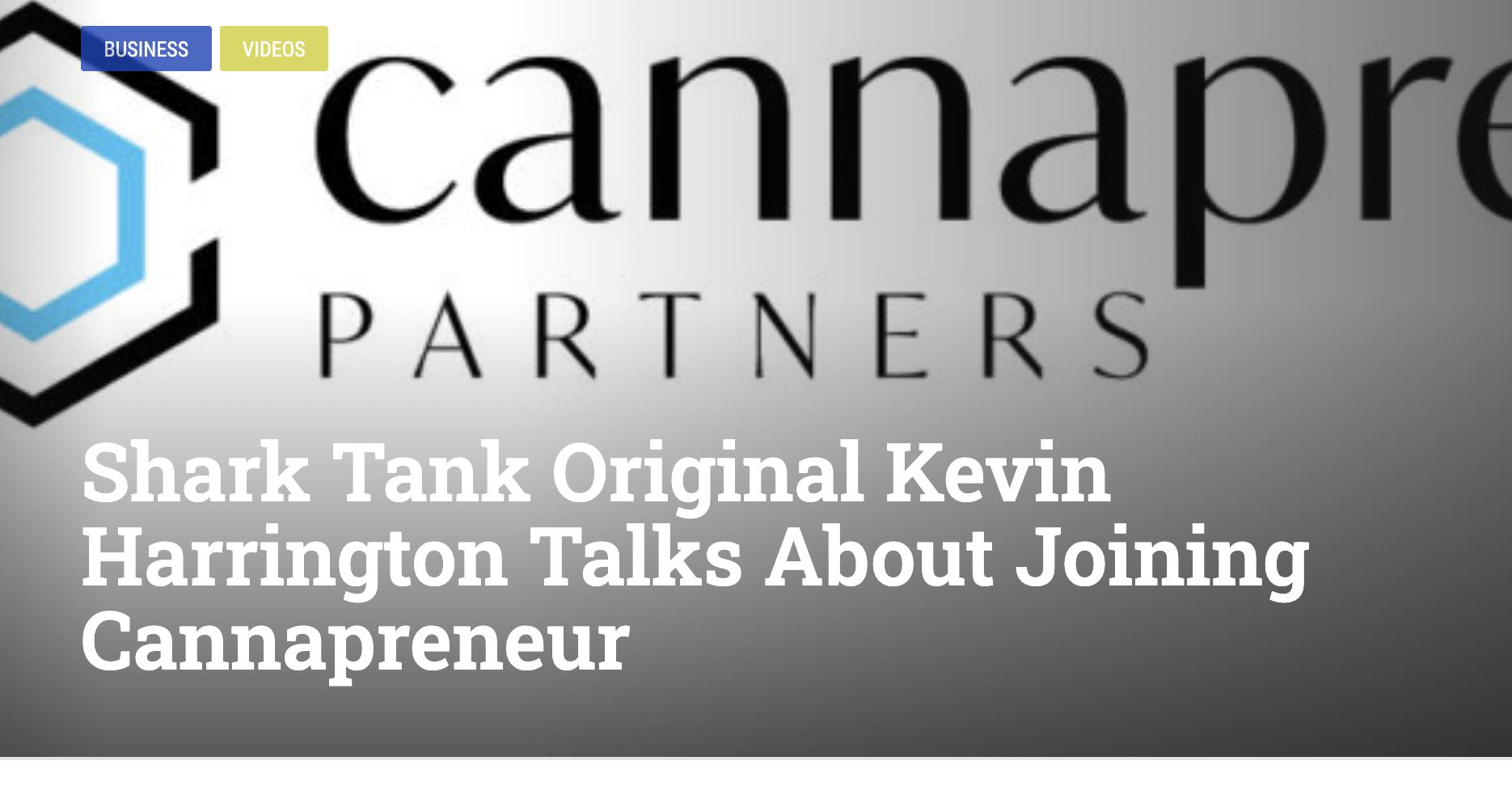 BUSINESSVIDEOS Shark Tank Original Kevin Harrington Talks About Joining Cannapreneur